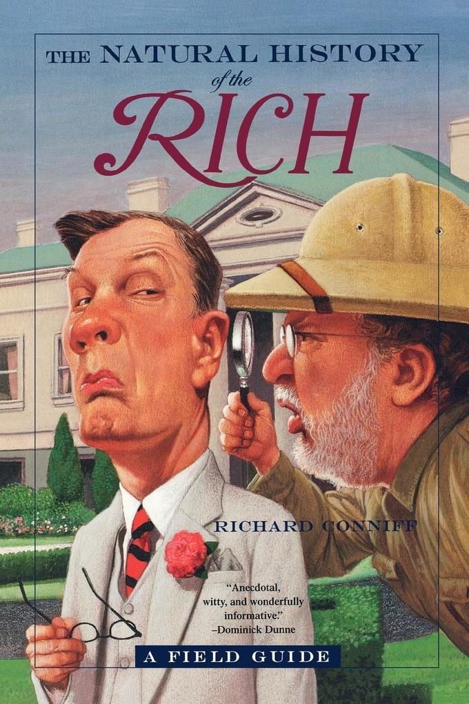 The Natural History of the Rich: A Field Guide als Taschenbuch