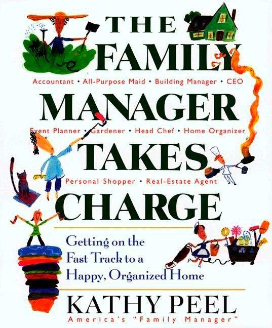 The Family Manager Takes Charge: Getting on the Fast Track to a Happy, Organized Home als Taschenbuch