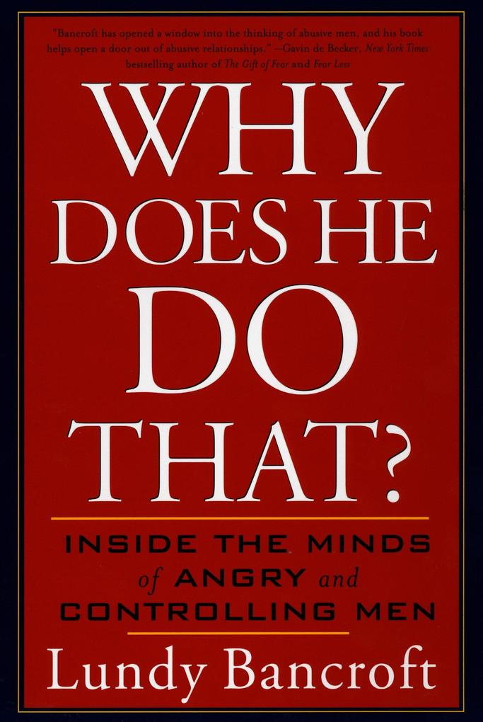 Why Does He Do That?: Inside the Minds of Angry and Controlling Men als Taschenbuch