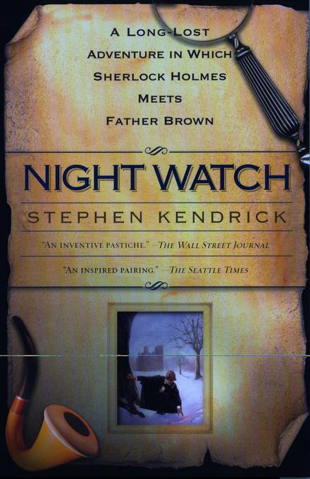 Night Watch: A Long Lost Adventure in Which Sherlock Holmes Meets Fatherbrown als Taschenbuch