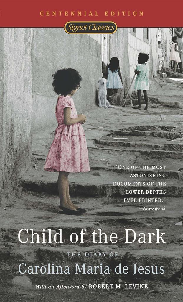 Child of the Dark: The Diary of Carolina Maria de Jesus als Taschenbuch