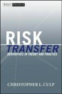 Risk Transfer: Derivatives in Theory and Practice als Buch