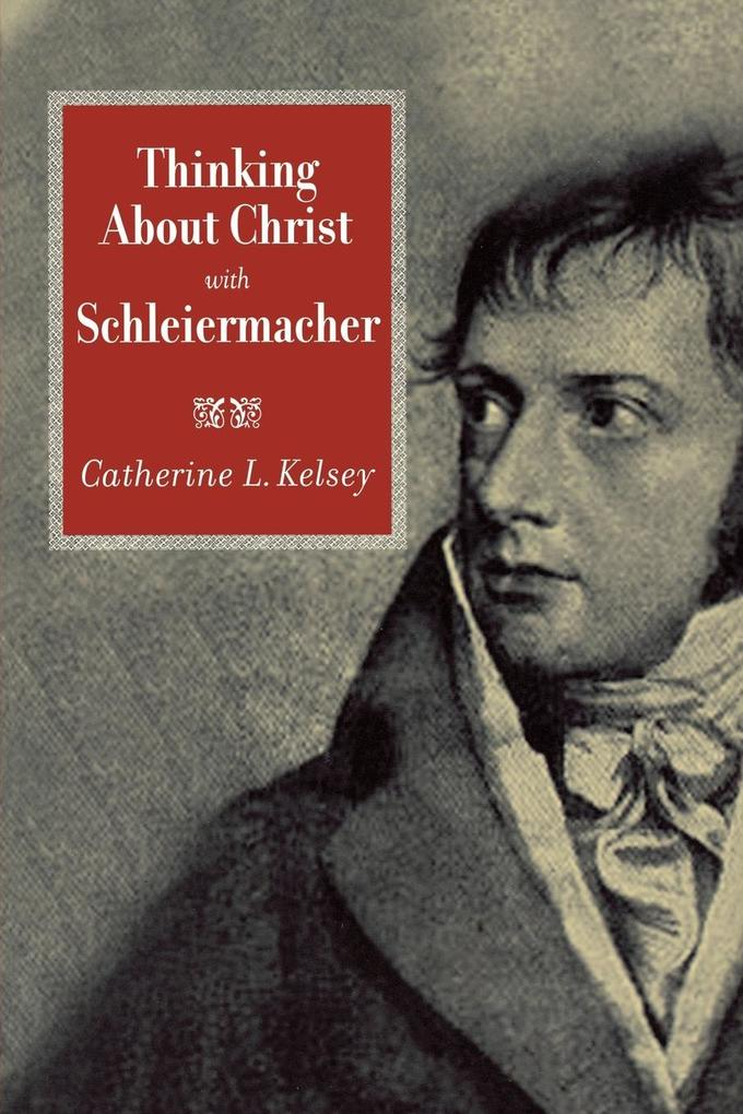 Thinking about Christ with Schleiermacher als Taschenbuch
