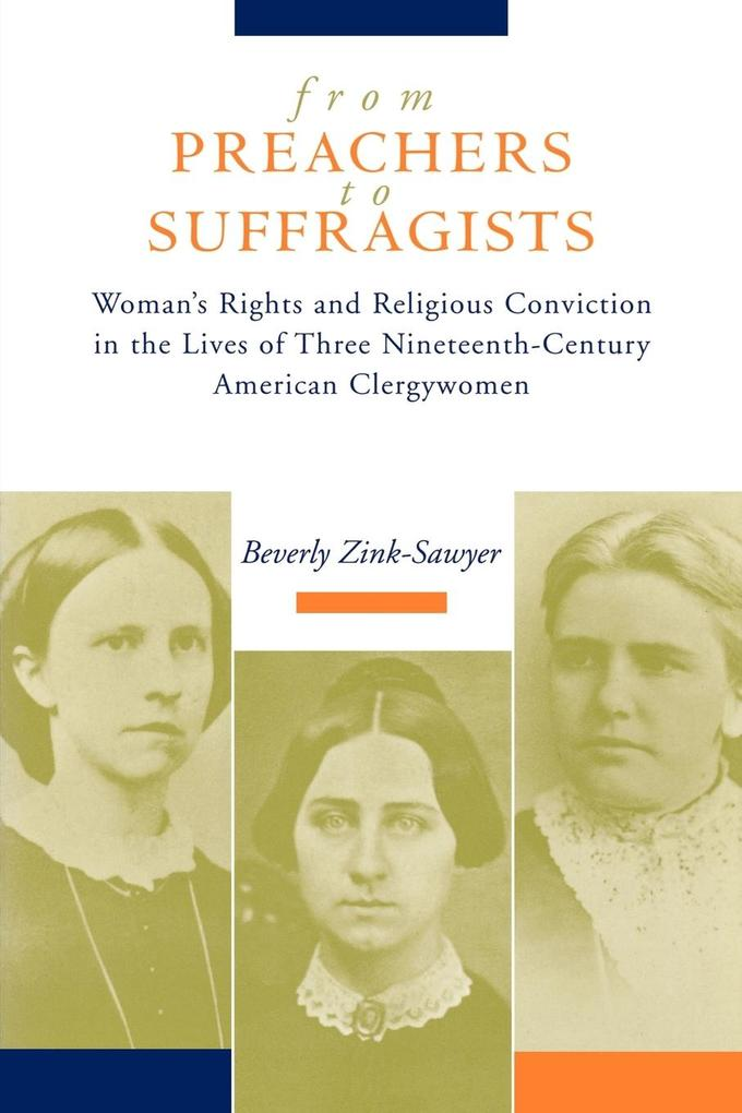 From Preachers to Suffragists als Buch