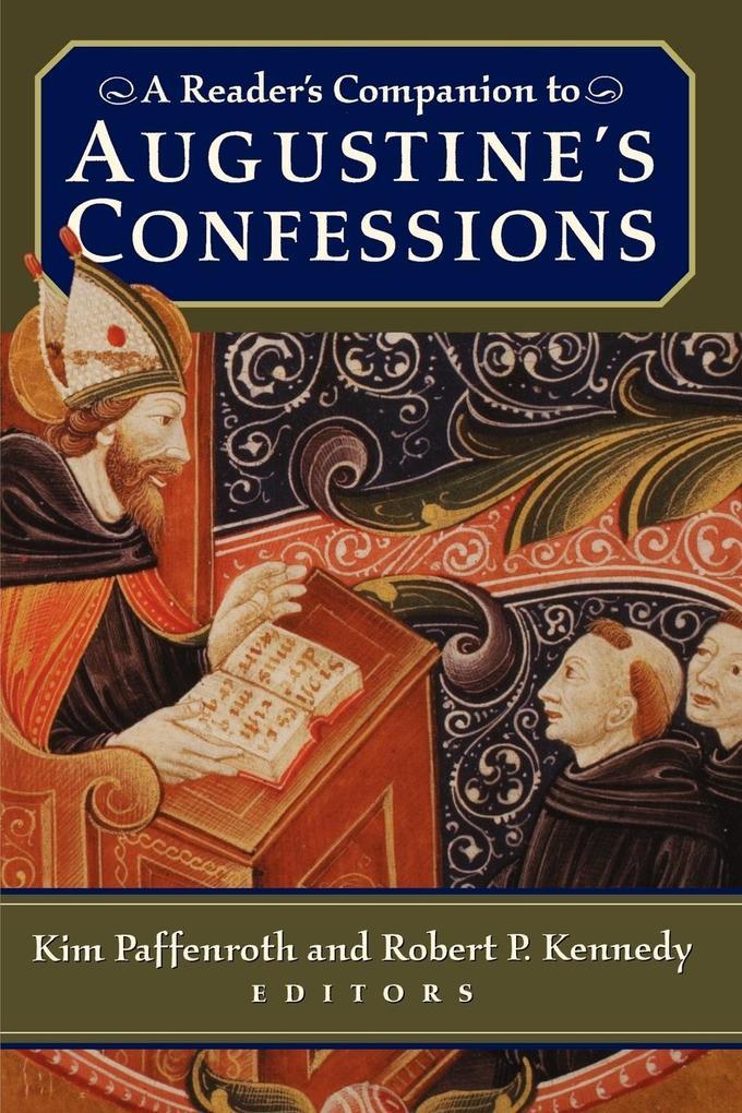 A Reader's Companion to Augustine's Confessions als Taschenbuch