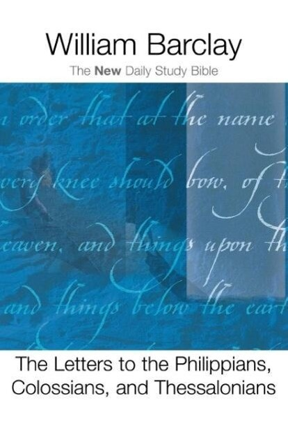 The Letter to the Philippians, Colossians, and Thessalonians als Taschenbuch