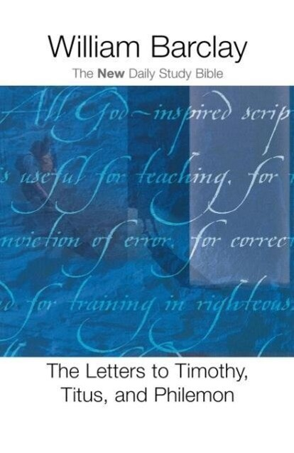 The Letters to Timothy, Titus, and Philemon als Taschenbuch