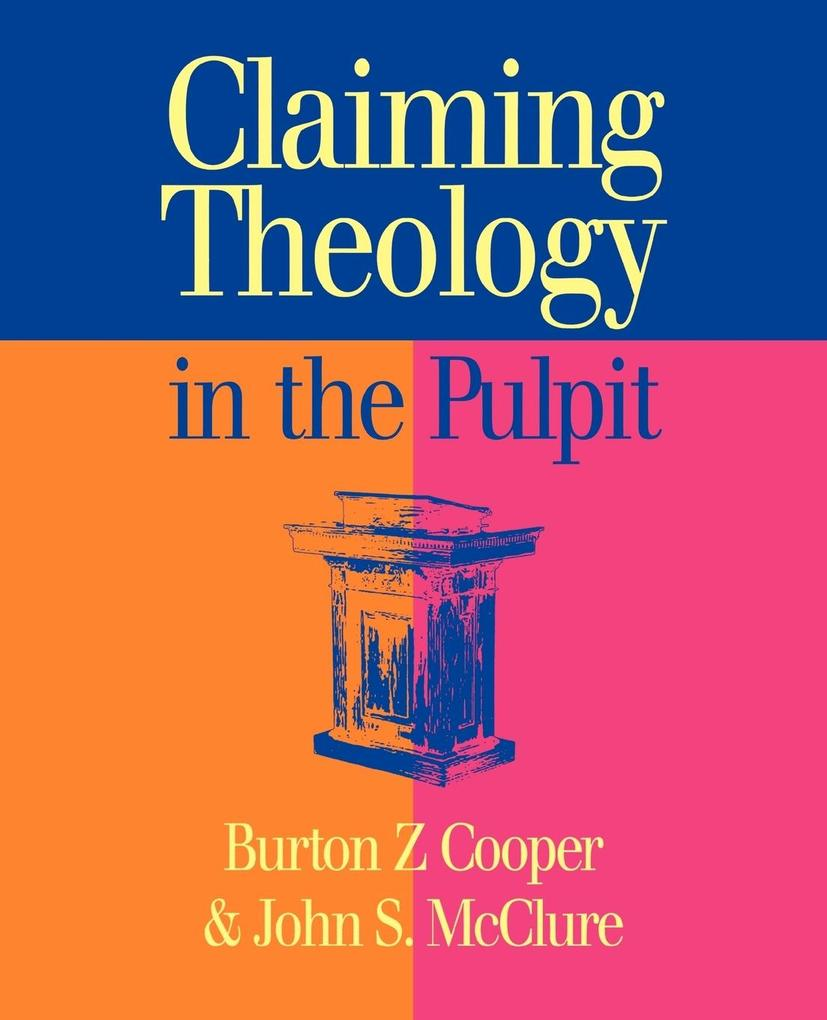 Claiming Theology in the Pulpit als Taschenbuch