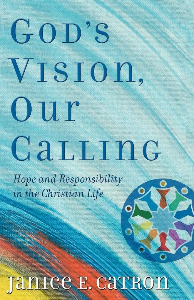 God's Vision, Our Calling als Taschenbuch