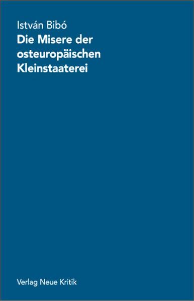 Die Misere der osteuropäischen Kleinstaaterei als Buch