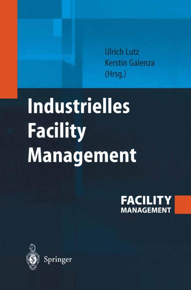 Industrielles Facility Management als Buch