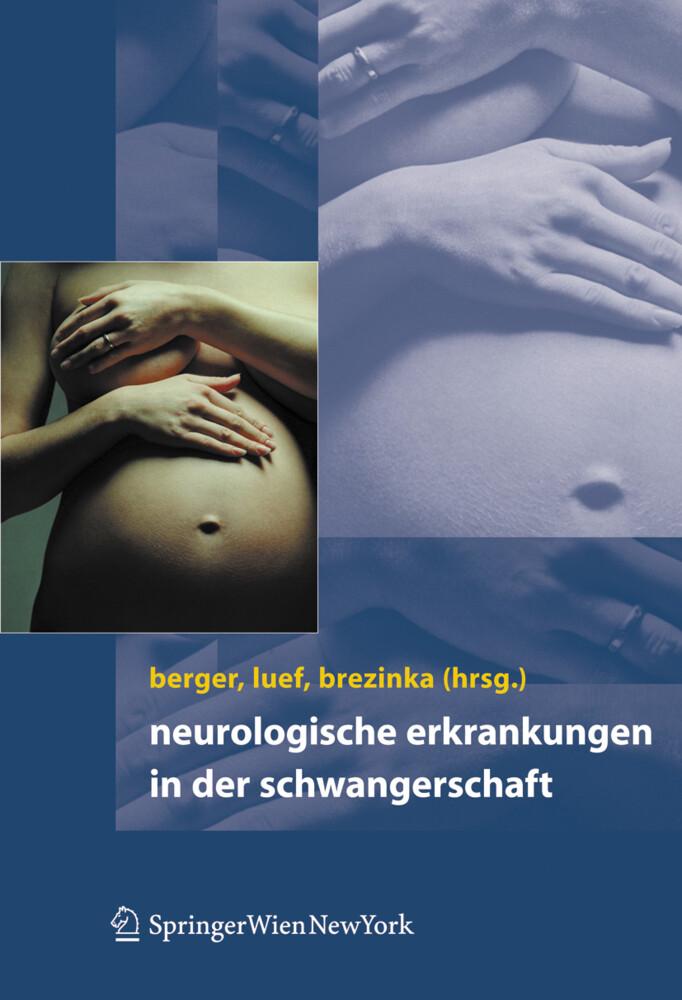 Neurologische Erkrankungen in der Schwangerschaft als Buch