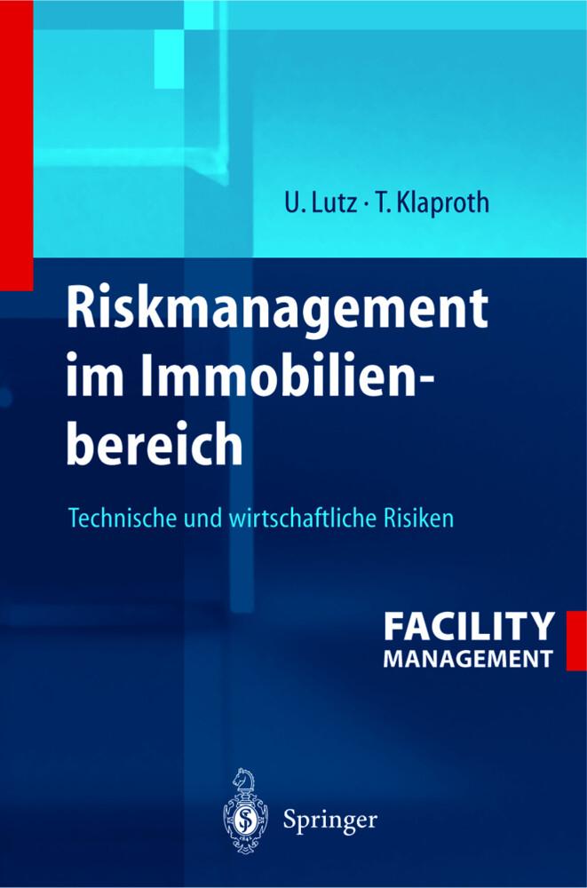Riskmanagement im Immobilienbereich als Buch