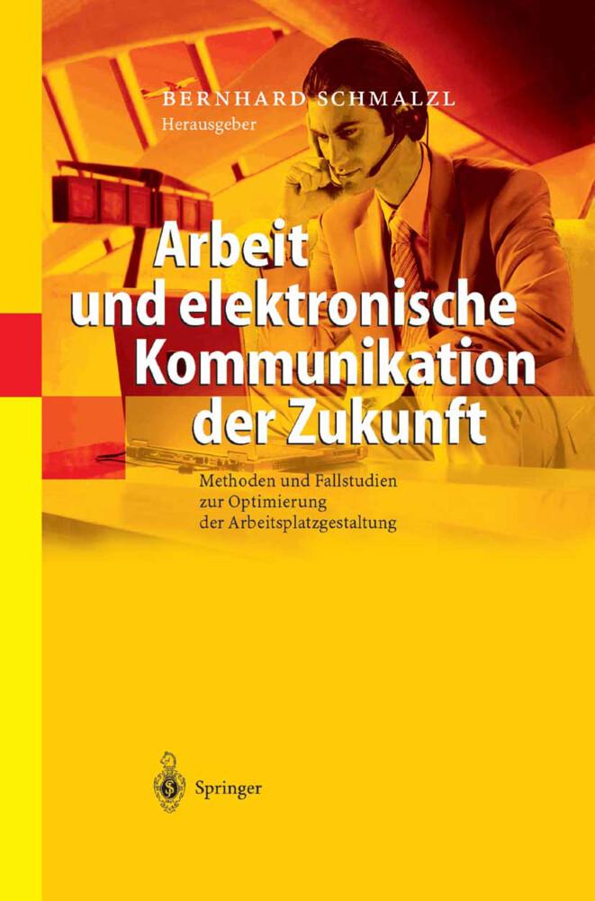 Arbeit und elektronische Kommunikation der Zukunft als Buch