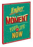 Enjoy the Moment - Your Life is now Blankbook