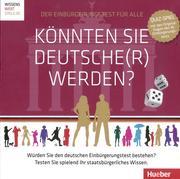 Könnten Sie Deutsche(r) werden?