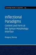 Inflectional Paradigms: Content and Form at the Syntax-Morphology Interface