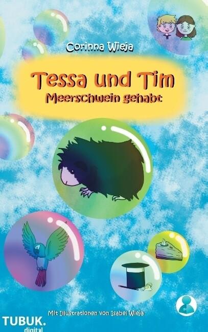 Tessa und Tim: Meerschwein gehabt als Buch