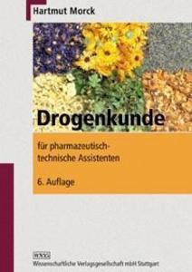 Drogenkunde für pharmazeutisch-technische Assistenten als Buch