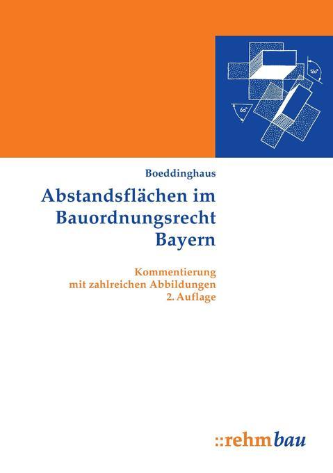 Abstandsflächen im Bauordnungsrecht Bayern als Buch