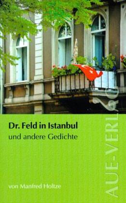 Doktor Feld in Istanbul und andere Gedichte als Buch