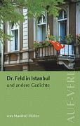 Doktor Feld in Istanbul und andere Gedichte