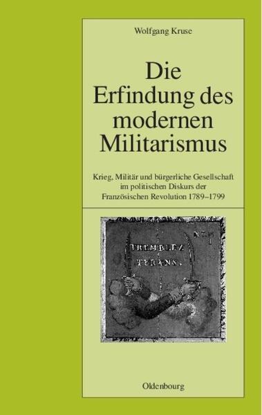 Die Erfindung des modernen Militarismus als Buch