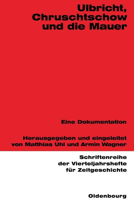 Ulbricht, Chruschtschow und die Mauer als Buch