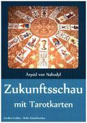 Zukunftsschau mit Tarotkarten