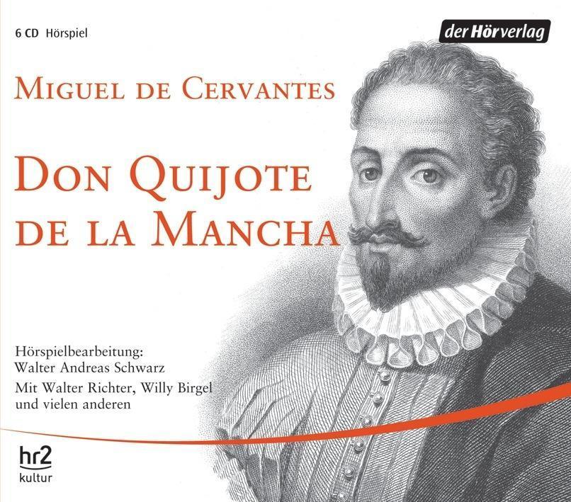 Don Quijote de la Mancha. 6 CDs als Hörbuch