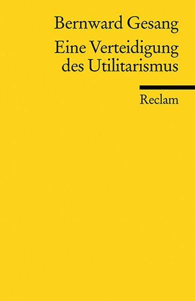 Eine Verteidigung des Utilitarismus als Taschenbuch