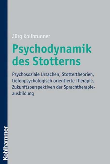 Psychodynamik des Stotterns als Buch