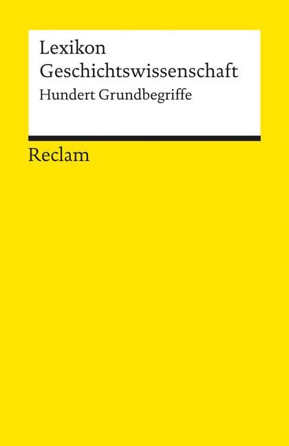 Lexikon Geschichtswissenschaft als Taschenbuch