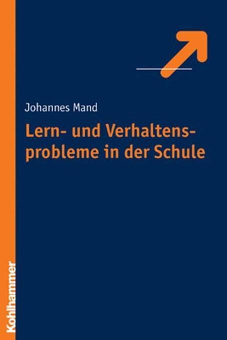 Lern- und Verhaltensprobleme in der Schule als Buch