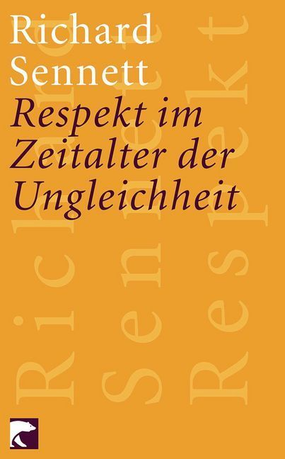 Respekt im Zeitalter der Ungleichheit als Taschenbuch