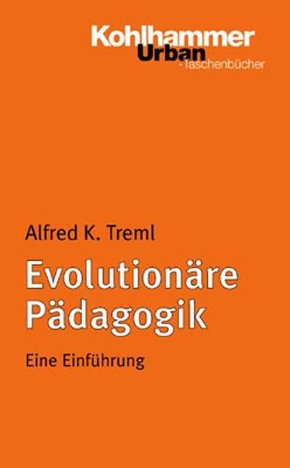 Evolutionäre Pädagogik als Buch