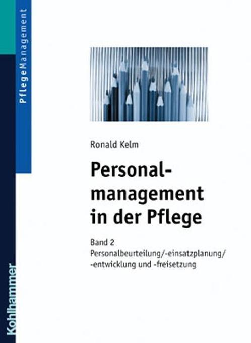 Personalmanagement in der Pflege. Bd.2 als Buch