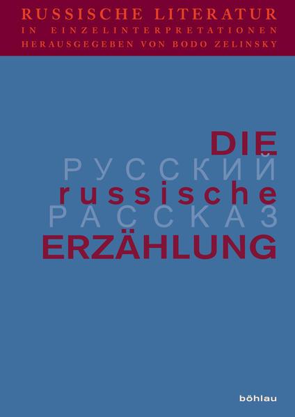 Russische Literatur in Einzelinterpretationen 4. Die russische Erzählung als Buch