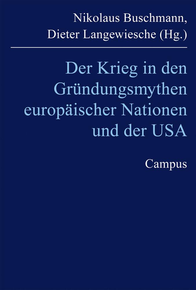 Der Krieg in den Gründungsmythen europäischer Nationen und der USA als Buch