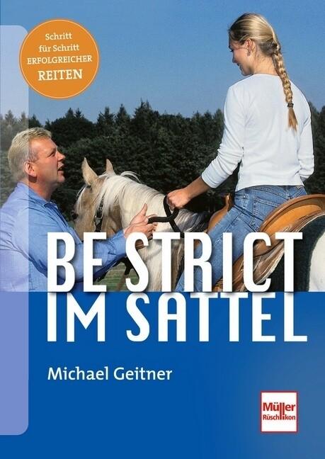 Be strict im Sattel als Buch