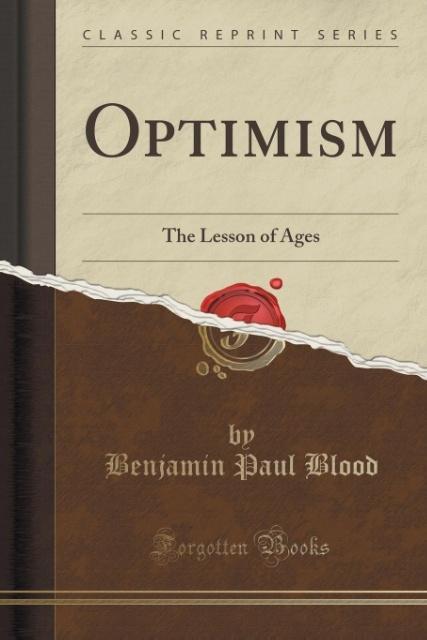 Optimism als Taschenbuch von Benjamin Paul Blood
