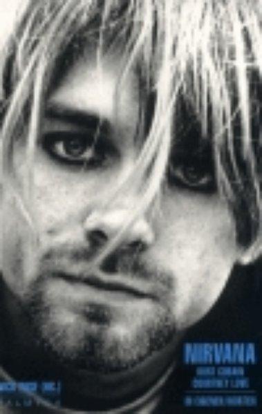 Nirvana - Kurt Cobain - Courtney Love als Buch