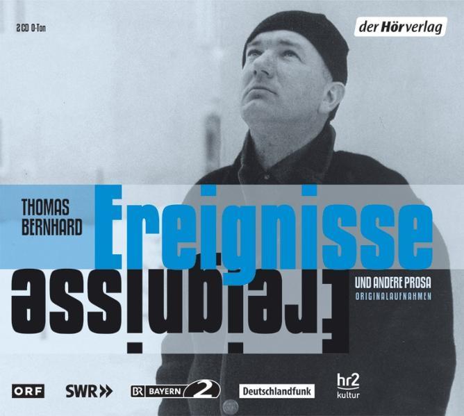 Ereignisse und andere Prosa. 2 CDs als Hörbuch