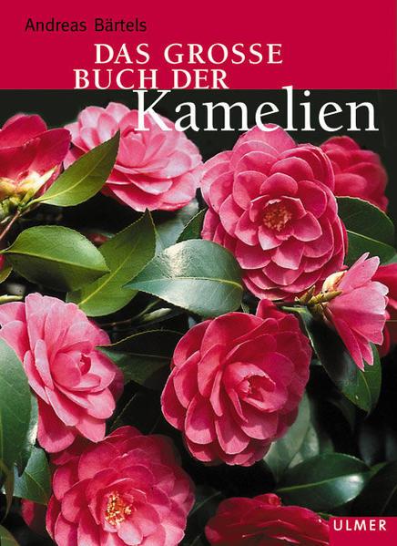 Das grosse Buch der Kamelien als Buch