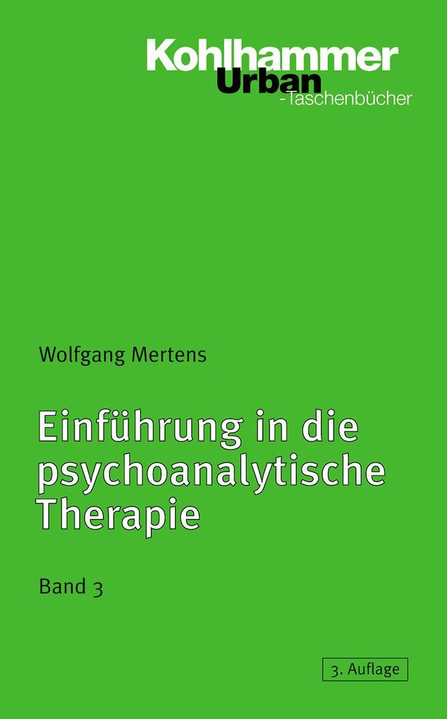 Einführung in die psychoanalytische Therapie III als Taschenbuch