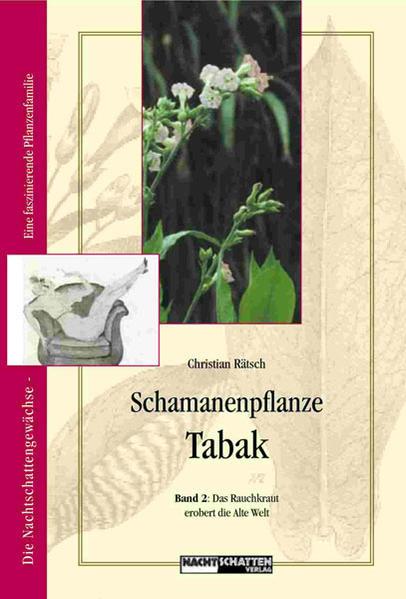 Schamanenpflanze Tabak - Band II als Buch
