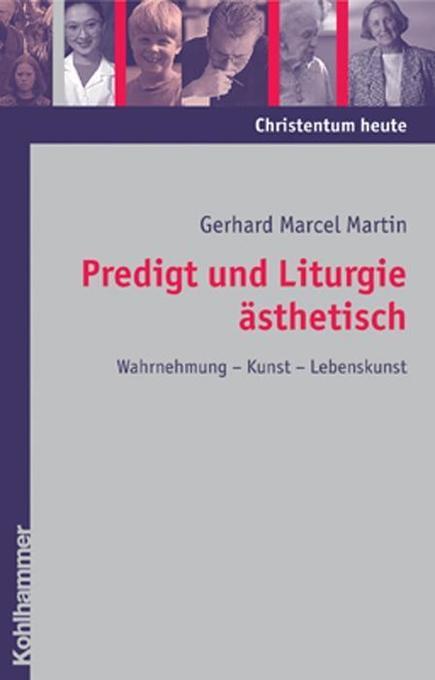 Predigt und Liturgie ästhetisch als Buch