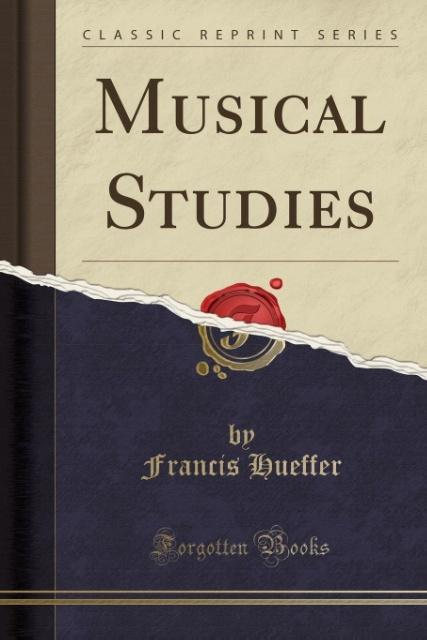 Musical Studies (Classic Reprint) als Taschenbu...