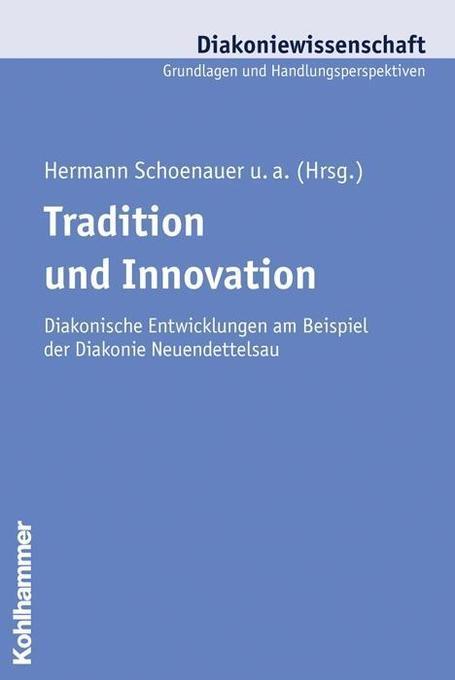 Tradition und Innovation als Buch