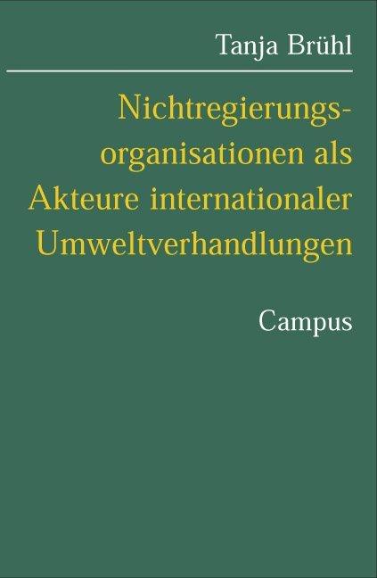 Nichtregierungsorganisationen als Akteure internationaler Umweltverhandlungen als Buch